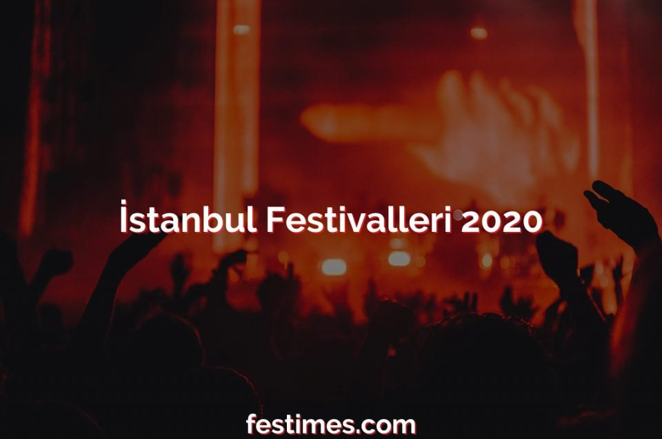 İstanbul Festivalleri 2020